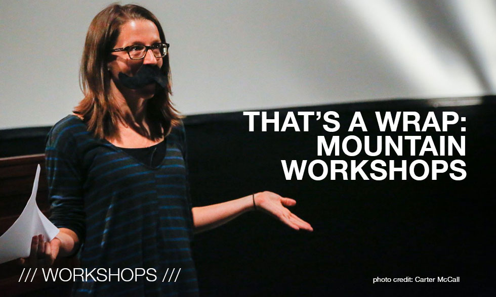 Workshops /// Mountain Workshops wrap up