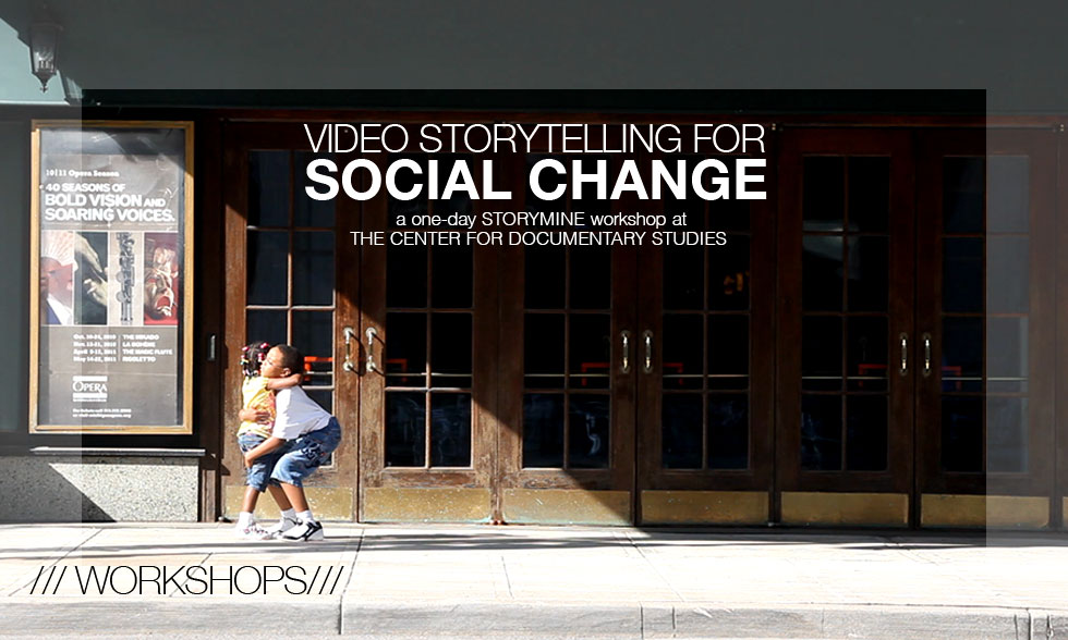 Workshops /// Video Storytelling for Social Change