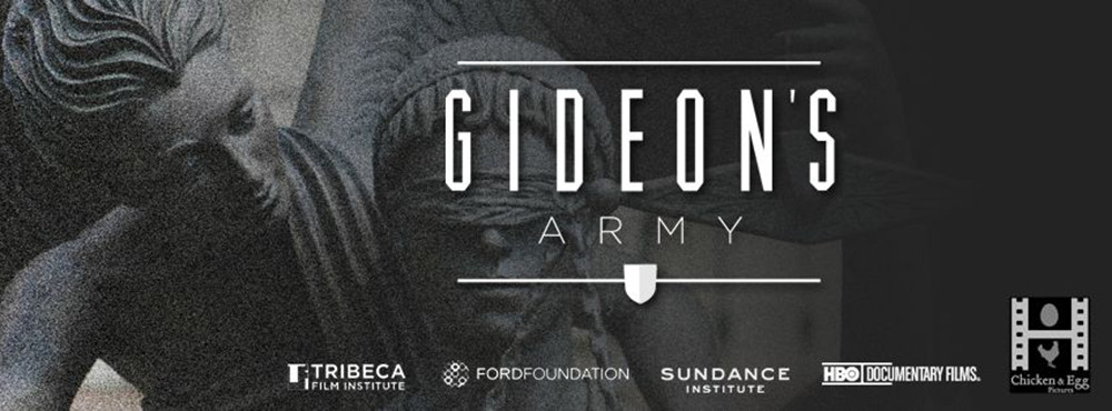 What We're Watching /// Gideon's Army