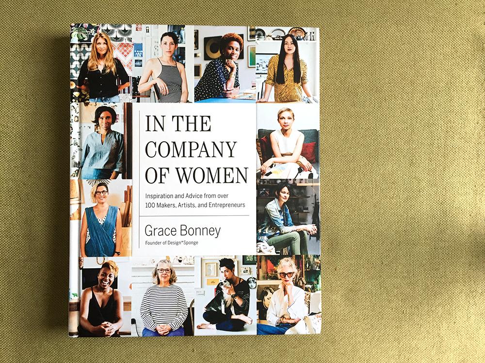 In the Company of Women from Grace Bonney of Design Sponge
